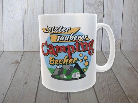 Camping Tasse mit lustigem Spruch