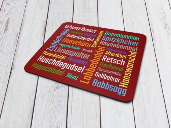 Mousepad Pfälzer Schimpfwörter im Dialekt