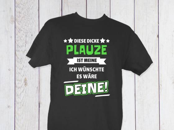 Lustiges Shirt mit Spruch über Plauze